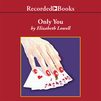 Only You - Elizabeth Lowell