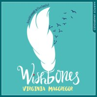 Wishbones - Virginia Macgregor