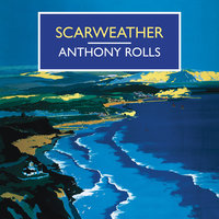 Scarweather - Anthony Rolls