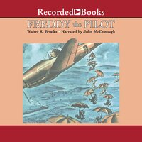 Freddy the Pilot - Walter R. Brooks