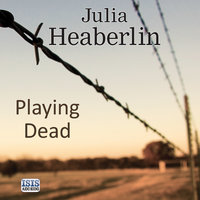 Playing Dead - Julia Heaberlin