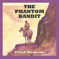 The Phantom Bandit - Frank Bonham