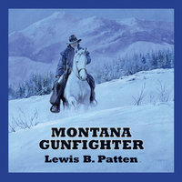 Montana Gunfighter - Lewis B. Patten