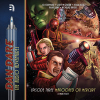 Dan Dare - Marooned on Mercury - Marc Platt