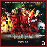 Dan Dare - The Audio Adventures - Season 1 - Richard Kurti