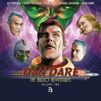 Dan Dare - The Audio Adventures - Volume 2 - Simon Guerrier