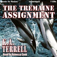The Tremaine Assignment - K.A. Terrell
