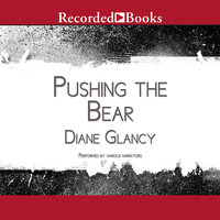 Pushing the Bear - Diane Glancy