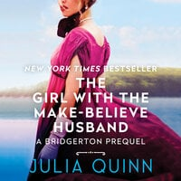 The Girl with the Make-Believe Husband - Julia Quinn