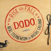 The Rise and Fall of D.O.D.O. - Nicole Galland,Neal Stephenson