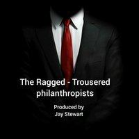 The Ragged -Trousered Philanthropists - Robert Tressell