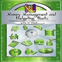 Money Management and Budgeting Hacks - Life 'n' Hack