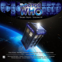 Doctor Who - Short Trips Volume 4 - Various Authors