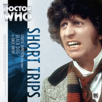 Doctor Who - Short Trips - Black Dog - Dale Smith