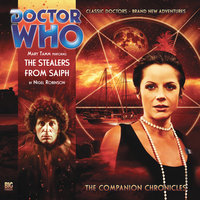 Doctor Who - The Companion Chronicles - The Stealers from Saiph - Nigel Robinson