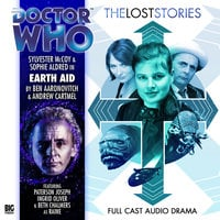 Doctor Who - The Lost Stories - Earth Aid - Ben Aaronovitch,Andrew Cartmel
