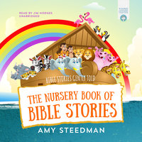The Nursery Book of Bible Stories - Amy Steedman