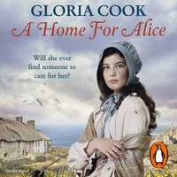 A Home for Alice - Gloria Cook