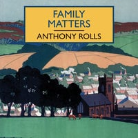 Family Matters - Anthony Rolls