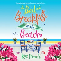 The Bed and Breakfast on the Beach - Kat French