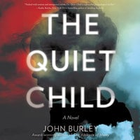 The Quiet Child - John Burley