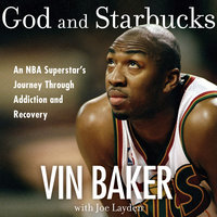 God and Starbucks - Vin Baker