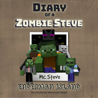 Enderman Island (An Unofficial Minecraft Diary Book) - MC Steve