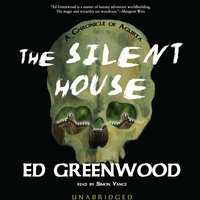 The Silent House - Ed Greenwood
