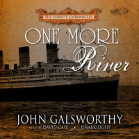 One More River - John Galsworthy