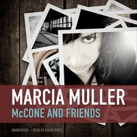 McCone and Friends - Marcia Muller
