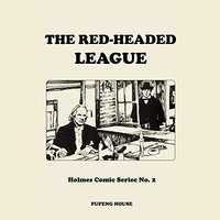 The Red-Headed League - Arthur Conan Doyle,Sir Arthur Conan Doyle