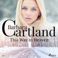 This Way to Heaven - The Pink Collection 50 (Unabridged) - Barbara Cartland