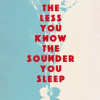 The Less You Know The Sounder You Sleep - Juliet Butler
