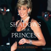 Shadows of a Princess - Patrick Jephson