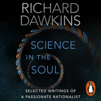 Science in the Soul - Richard Dawkins