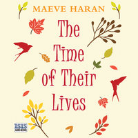 The Time of Their Lives - Maeve Haran