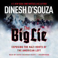 The Big Lie - Dinesh D'Souza