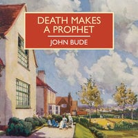 Death Makes a Prophet - John Bude