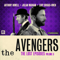 The Avengers - The Lost Episodes Volume 5 - Various Authors