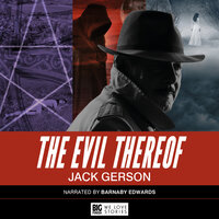 The Evil Thereof by Jack Gerson - Jack Gerson