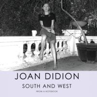 South and West - Joan Didion
