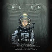 Alien: Covenant Origins-The Official Movie Prequel - Alan Dean Foster