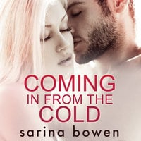 Coming In From The Cold - Sarina Bowen