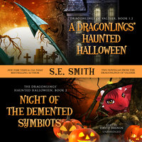 A Dragonlings' Haunted Halloween and Night of the Demented Symbiots - S.E. Smith