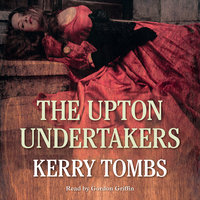 The Upton Undertakers - Kerry Tombs