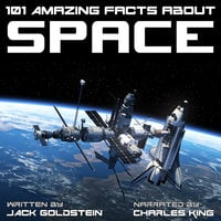 101 Amazing Facts about Space - Jack Goldstein