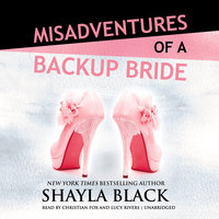 Misadventures of a Backup Bride - Shayla Black