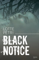 Black notice: Afsnit 1 - Lotte Petri
