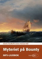 Myteriet på Bounty - James Norman Hall, Charles Nordhoff