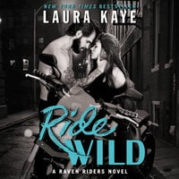 Ride Wild - Laura Kaye